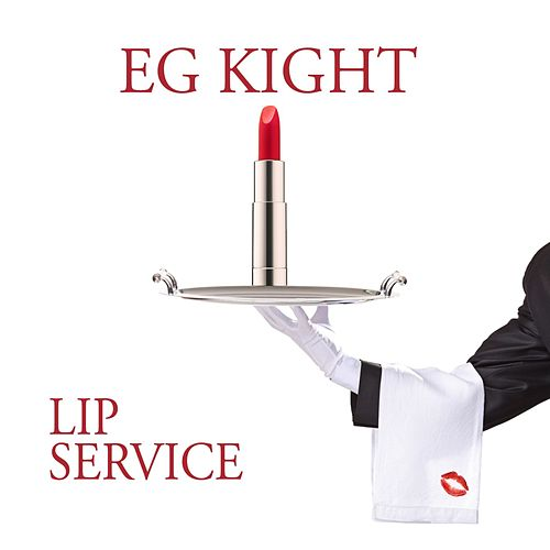 Lip Service by E.G. Kight