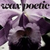 Tonight - Single by Wax Poetic