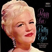 Pretty Eyes by Peggy Lee