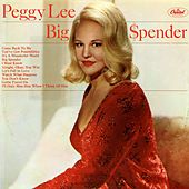 Big $pender by Peggy Lee