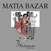 The Platinum Collection by Matia Bazar