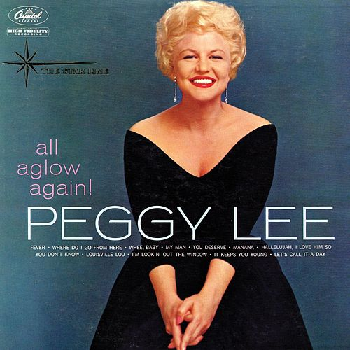 All Aglow Again! by Peggy Lee
