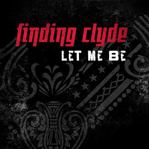 Let Me Be by Finding Clyde
