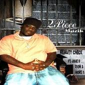 Reality Check by 2piecemuzik