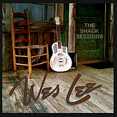 The Shack Sessions by Wes Lee