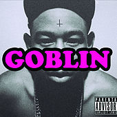 Goblin (Deluxe Edition) by Tyler, The Creator