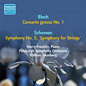 Bloch, E.: Concerto Grosso No. 1 / Schuman, W.: Symphony No. 5,