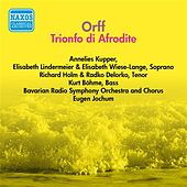 Orff, C.: Trionfo Di Afrodite (Jochum) (1955) by Eugen Jochum