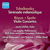 Rozsa / Spohr: Violin Concertos / Tchaikovsky: Serenade Melancolique (Heifetz) (1954-56) by Jascha Heifetz
