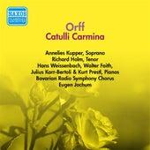 Orff: Catulli Carmina (Jochum) (1954-1955) by Eugen Jochum