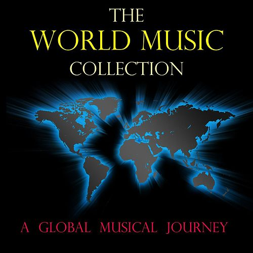 The World Music Collection by Various Artists