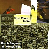 One More Time by Borah Bergman