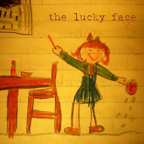 The Lucky Face by The Lucky Face