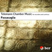 Telemann Chamber Music by Passacaglia
