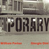 Temporary - EP by William Parker