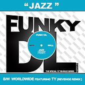 Jazz b/w Worldwide by Funky DL