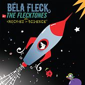 Rocket Science by Bela Fleck
