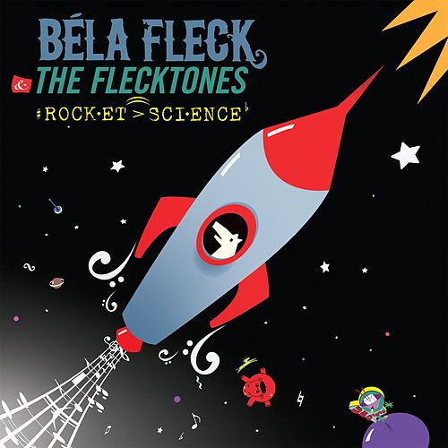 Rocket Science von Bela Fleck