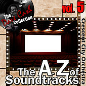 The A to Z of Soundtracks Vol. 5 - [The Dave Cash Collection] by The Crescent City Orchestra