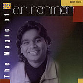 The Magic Of A R Rahman by Various Artists