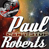 Can't Stop - [The Dave Cash Collection] by Paul Roberts