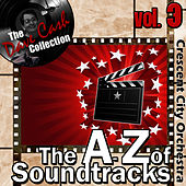 The A to Z of Soundtracks Vol. 3 - [The Dave Cash Collection] by The Crescent City Orchestra