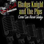 Come See About Gladys - [The Dave Cash Collection] by Gladys Knight