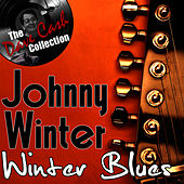 Winter Blues - [The Dave Cash Collection] by Johnny Winter
