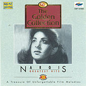 Golden Collection- Nargis(Greatest Hits) by Various Artists