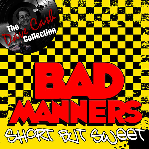 Short But Sweet - [The Dave Cash Collection] by Bad Manners