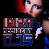 Ibiza Resident DJs by Various Artists