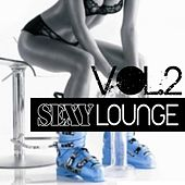 Sexy Lounge, Vol. 2 by Various Artists