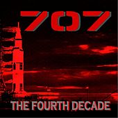 The Fourth Decade by 707