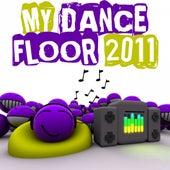 My Dancefloor 2011 by Various Artists
