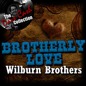 Brotherly Love - [The Dave Cash Collection] by Wilburn Brothers