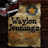 Rare Waylon - [The Dave Cash Collection] by Waylon Jennings