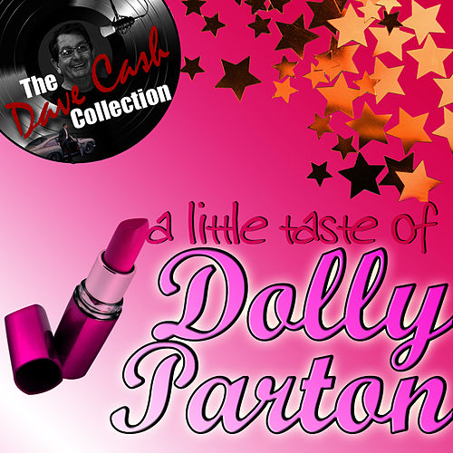 A Little Taste Of Dolly - [The Dave Cash Collection] by Dolly Parton