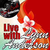 Live with Lynn - [The Dave Cash Collection] by Lynn Anderson