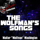 The Wolfman's Songs - [The Dave Cash Collection] by Walter