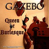 Queen Of Burlesque - EP by Gazebo