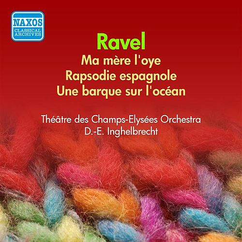 Ravel: Ma Mere L'Oye / Rhapsodie Espagnole (Inghelbrecht) (1955) by Desire-Emile Inghelbrecht
