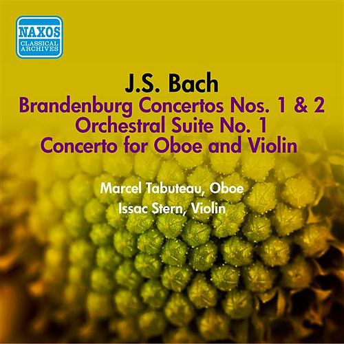 Bach, J.S.: Overture (Suite) No. 1 / Concerto for Oboe and Violin in C Minor / Brandenburg Concertos Nos. 1 and 2 (Tabuteau) (1950, 1951) by Various Artists
