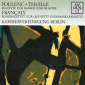 Poulenc: Sextet - Thuille: Sextet - Francaix: Sextet by Kammervereinigung Berlin