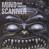Mindscanner by Paul Hanson