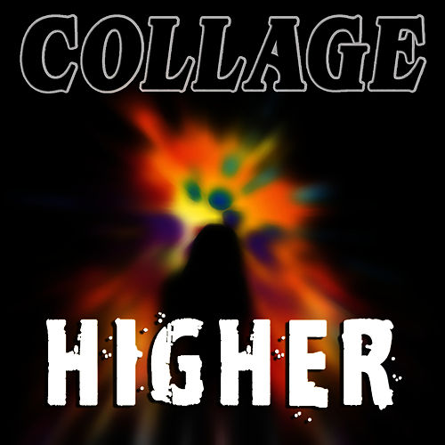 Higher by Collage