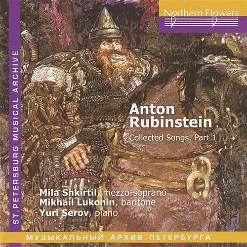 Rubinstein: Collected Songs, Part I by Yuri Serov