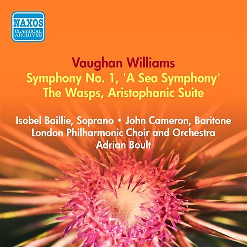 Vaughan Williams, R.: Symphony No. 1, 'A Sea Symphony' / The Wasps (Boult) (1953-1954) by Adrian Boult