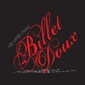 Billet Doux by Up Until Now
