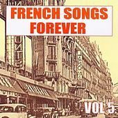 French Songs Forever, Vol. 5 by Various Artists