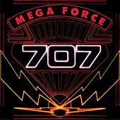 Mega Force by 707